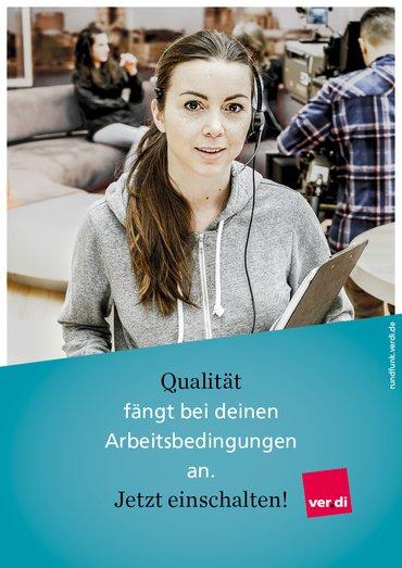 """Plakat mit der Aufschrift """"Qualität fängt bei Deinen Arbeitsbedingungen an. Jetzt einschalten!"""""""