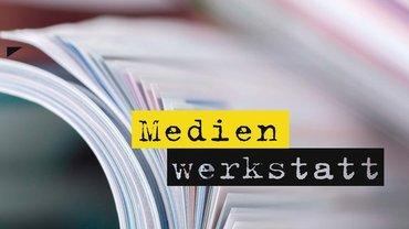 Berliner Mediensalon - Medienwerkstatt