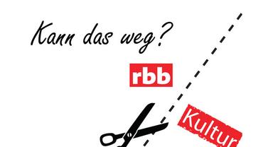 Eine Schere fährt auf einer Schnittlinie entlang, links davon das Wort rbb in rot, rechts davon das Wort Kultur in rot. Darüber steht die Frage: Kann das Weg?