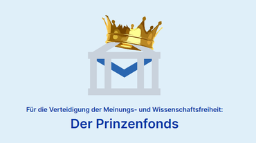 """Das Logo des Portals FragDenStaat trägt eine Krone. Darunter der Schriftzug """"Für die Verteidigung der Meinungs- und Wissenschaftsfreiheit: Der Prinzenfonds"""""""